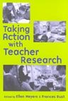 taking action with teacher research