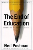 The-End-of-Education-Postman-Neil-9780679750314