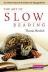 The Art of Slow Thinking
